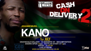 Cash on Delivery 2 Kano 2017 South Africa Presented by Scramble 4 Money