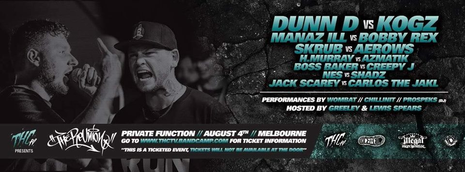 The Reunion 2018 Dunn D v Kogz Melbourne August